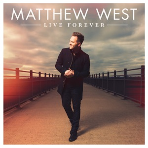 MATTHEW WEST - The List Chords and Lyrics