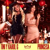Princesa - TINI & Karol G