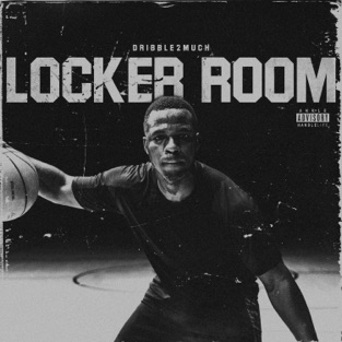 Locker Room – Dribble2much