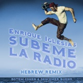 SUBEME LA RADIO HEBREW REMIX (feat. Descemer Bueno & Rotem Cohen) - Single