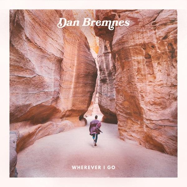 Dan Bremnes - Wherever I Go