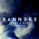 Start a Riot (Dave Edwards Remix) - BANNERS