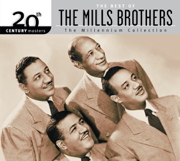 20th Century Masters - The Millennium Collection: The Best of the Mills Brothers - The Mills Brothers - The Mills Brothers