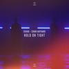 Hold On Tight - R3HAB & Conor Maynard