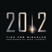 """Time for Miracles (From the Motion Picture """"2012"""") - Single"""