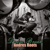 Andres Roots - 4 AM Hot Dog