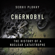 Serhii Plokhy - Chernobyl: The History of a Nuclear Catastrophe (Unabridged)