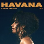 Havana (Live) - Single
