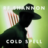 RF Shannon - Cold Spell