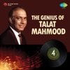 The Genius of Talat Mahmood