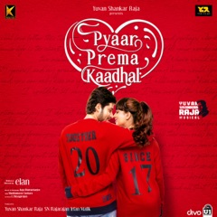 Pyaar Prema Kaadhal (Original Motion Picture Soundtrack)
