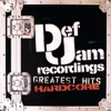 Def Jam's Greatest Hits: Hardcore