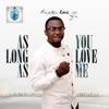 As Long as You Love Me - Single, Michael King