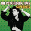 Superhits, The Psychedelic Furs