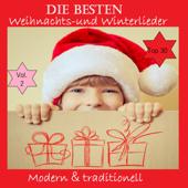 Top 30: Die besten Weihnachts- & Winterlieder - Modern & traditionell, Vol. 2