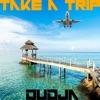 Take a Trip Single