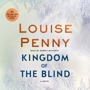 Kingdom of the Blind - Louise Penny audiobook, mp3