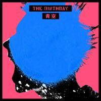 The Birthday - 青空 artwork