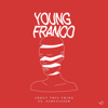 Young Franco - About This Thing (feat. Scrufizzer) artwork