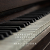 Blank & Jones & Marcus Loeber - Silent Piano (Songs for Sleeping) 2 [feat. Marcus Loeber] Grafik