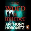 Anthony Horowitz - The Word Is Murder artwork