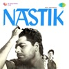 Nastik (Original Motion Picture Soundtrack)