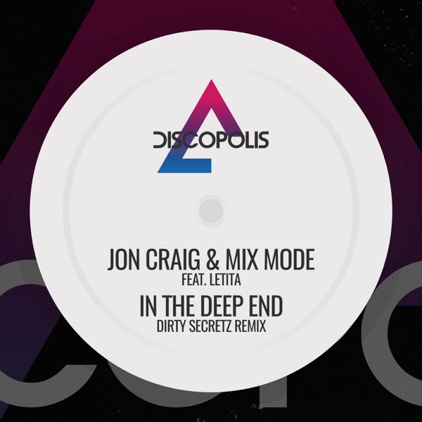 Jon Craig, Mix Mode, Letita - In The Deep