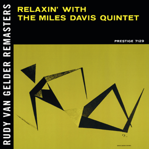 Miles Davis Quintet - Relaxin' With the Miles Davis Quintet (Remastered)