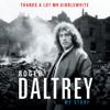 Roger Daltrey - Thanks a Lot, Mr. Kibblewhite: My Story (Unabridged)  artwork