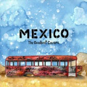 The Deadbeat Cousins - Mexico
