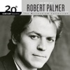 20th Century Masters: The Millennium Collection: The Best Of Robert Palmer ジャケット写真