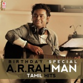 Birthday Special A. R. Rahman Tamil Hits