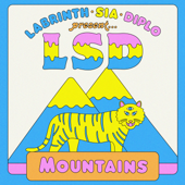 Mountains (feat. Sia, Diplo & Labrinth) - LSD