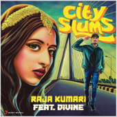 City Slums (feat. DIVINE)