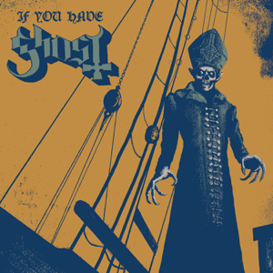 Ghost - If You Have Ghost - EP