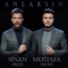 Anlarsın - Mustafa Ceceli & Sinan Akçıl mp3