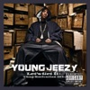 Let's Get It: Thug Motivation 101 (Deluxe Edition), Young Jeezy