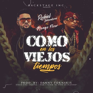 Como en Los Viejos Tiempos (feat. Ñengo Flow) - Single Mp3 Download