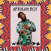 Afrikan Boy - Wot It Do?