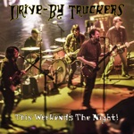 Drive-By Truckers - Runaway Train