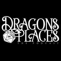 Dragons In Places podcast