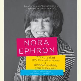 Crazy Salad and Scribble Scribble: Some Things About Women and Notes on Media (Unabridged) audiobook