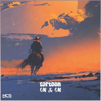On & On (feat. Daniel Levi) - Cartoon song