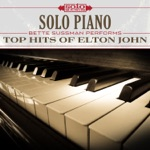Solo Piano: Top Hits of Elton John (feat. Bette Sussman)