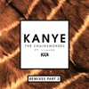 Kanye Remixes Part 2 feat sirenXX Single