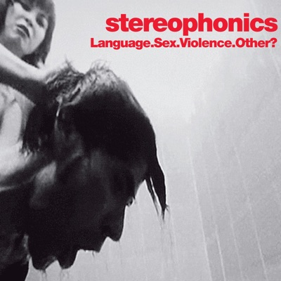 Language. Sex. Violence. Other? (Live) - Stereophonics