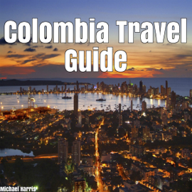 Colombia Travel Guide (Unabridged) audiobook