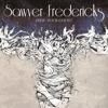 Sawyer Fredericks - Hide Your Ghost artwork