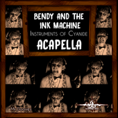 Instruments of Cyanide (Acapella) [Inspired by