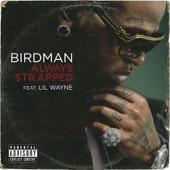 Birdman - Always Strapped